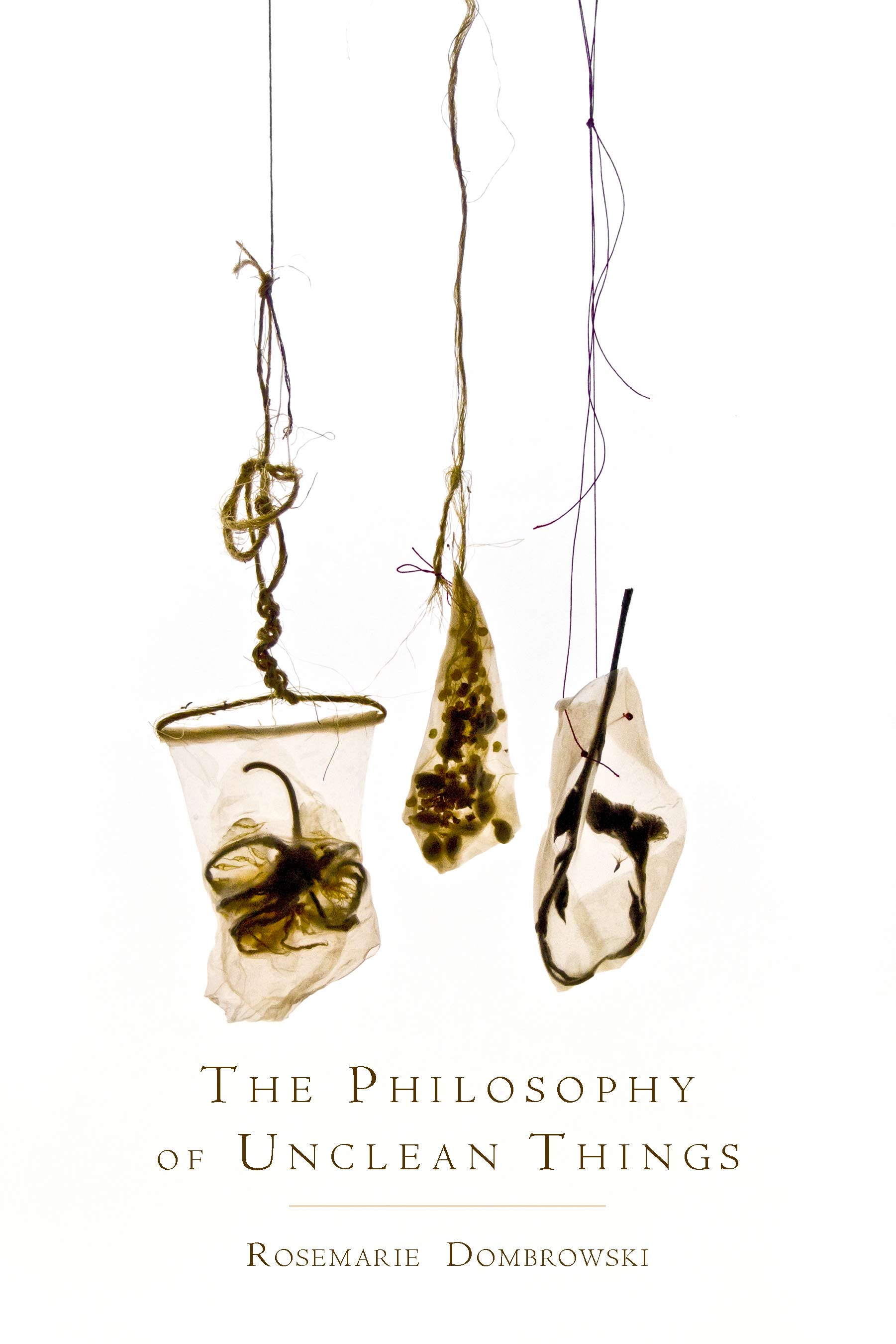 Cover art of The Philosophy of Unclean ThingsL Bags holding unrecognizable stuff