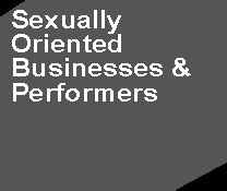 Sexually Oriented Buisnesses & Performers