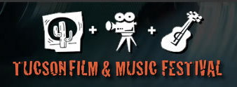 Tucson Film and Music Festival