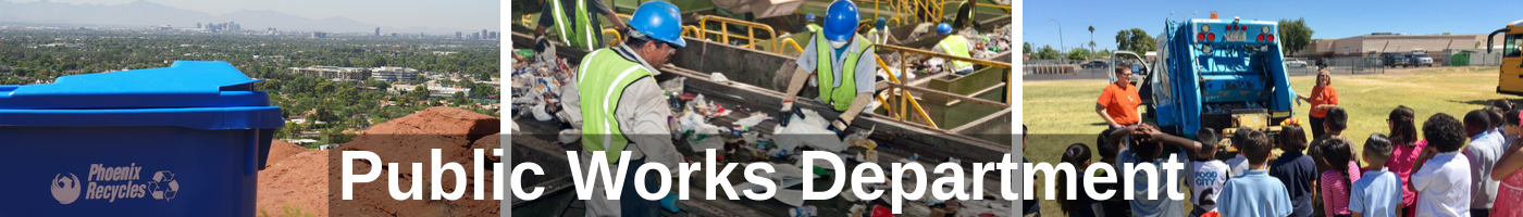 The collage image is titled Public Works Department.  The images are of a recycle container, employees sorting recyclables at the materials recovery facility and a school event showcasing a recycle truck.