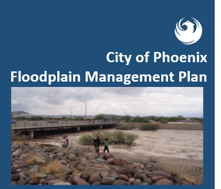City of Phoenix Floodplain management plan