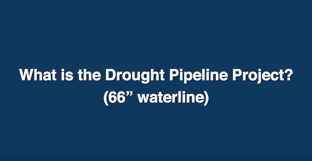 What is the Drought Pipeline Project