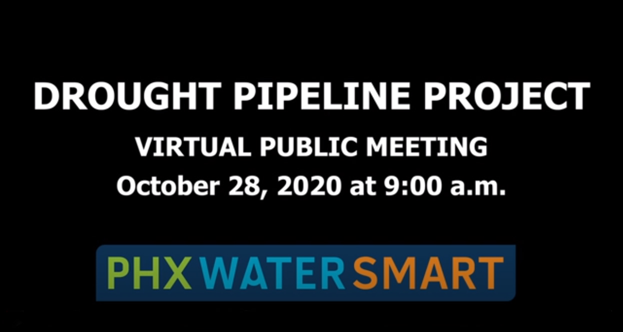 Drought Pipeline Project Outreach Meeting Video - October 28, 2020