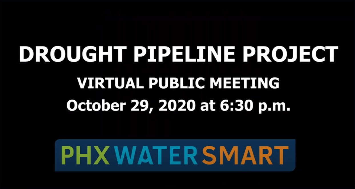 Drought Pipeline Project Outreach Meeting Video - October 29, 2020